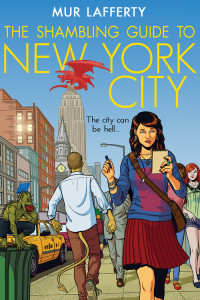 The Shambling Guide to New York City by Mur Lafferty (Orbit Books)